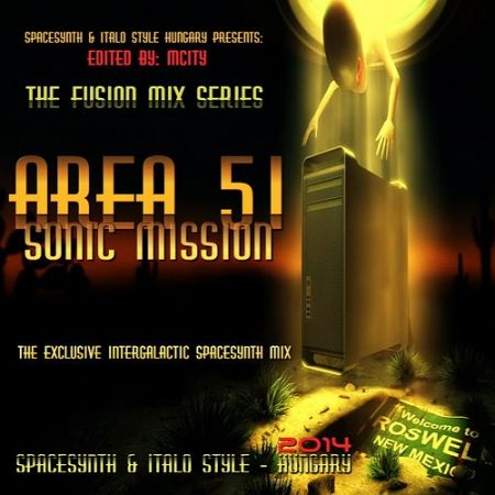 Area 51 - Sonic Mission Mix (2014)