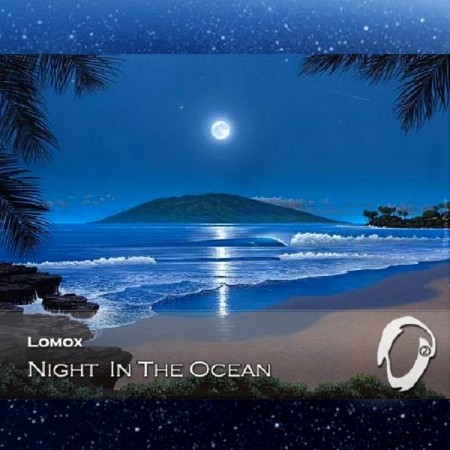 Lomox - Night In The Ocean (2014)