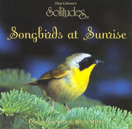 Dan Gibson & John Herberman - Solitudes: Songbirds At Sunrise (1996)