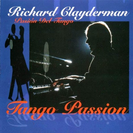 Richard Clayderman - Tango Passion (1996) FLAC & MP3