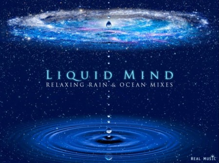 Liquid Mind - Relaxing Rain & Ocean Mixes (2014)