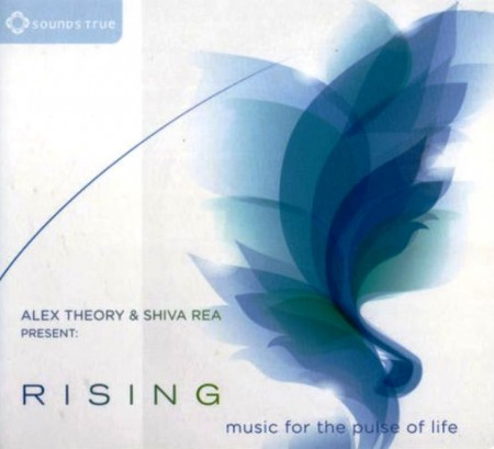 Alex Theory & Shiva Rea - Rising: Music For The Pulse Of Life (2014)