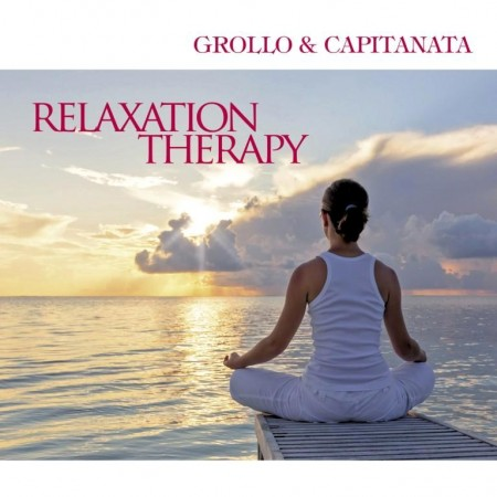 Grollo & Capitanata - Relaxation Therapy (2014)