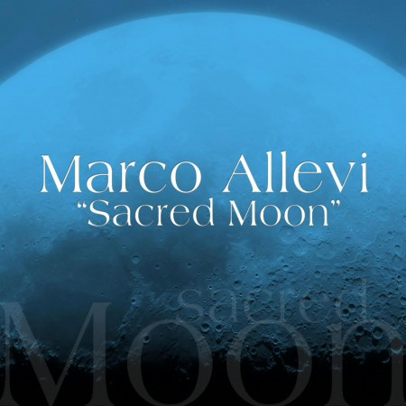 Marco Allevi - Sacred Moon (2014)