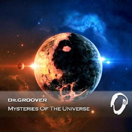 Dr.Groover - Mysteries Of The Universe (2014)