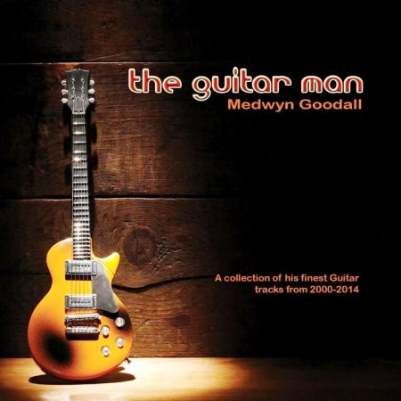 Medwyn Goodall - The Guitar Man (2014)