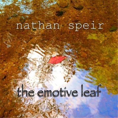 Nathan Speir - The Emotive Leaf (2015)
