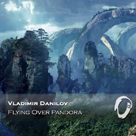 Vladimir Danilov - Flying Over Pandora (2015)