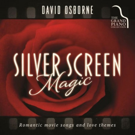 David Osborne - Silver Screen Magic (2015)