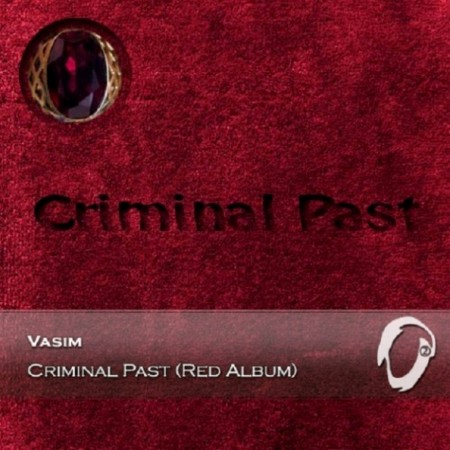 Vasim - Criminal Past (Red Album) (2015)