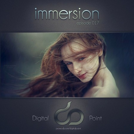 Digital Point - Immersion - Episode 017 (2014)