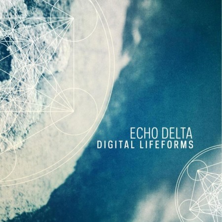 Echo Delta - Digital Lifeforms (2014)