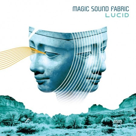 Magic Sound Fabric - Lucid (2015)
