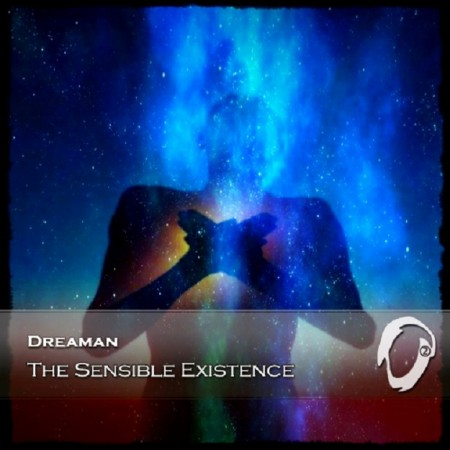 Dreaman - The Sensible Existence (2015)