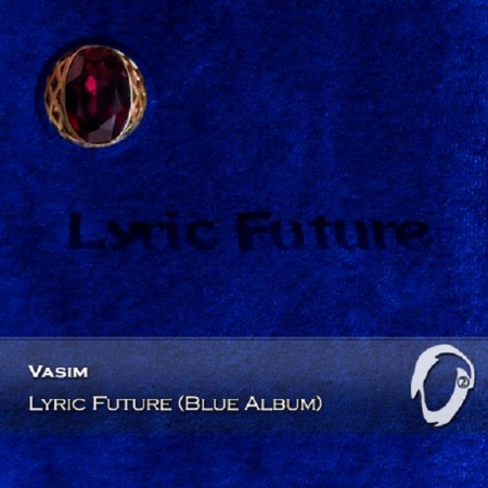 Vasim - Lyric Future (Blue Album) (2015)