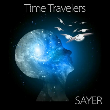 Sayer - Time Travelers (2015)