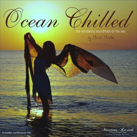 Ocean Chilled - The Wonderful Soundtrack Of The Sea [2017]