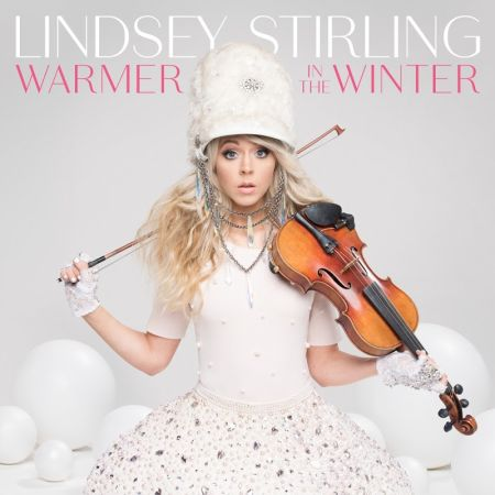 Lindsey Stirling - Warmer In The Winter (Deluxe)  [2018]